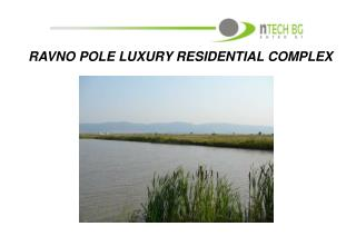RAVNO POLE LUXURY RESIDENTIAL COMPLEX