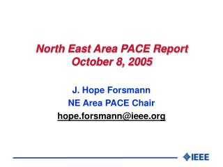 North East Area PACE Report October 8, 2005