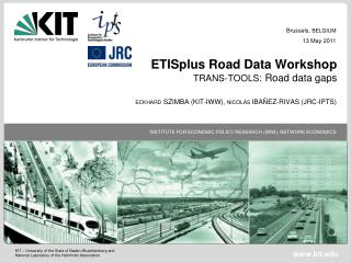 ETISplus Road Data Workshop  TRANS-TOOLS : Road data gaps