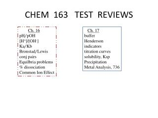 CHEM  163   TEST  REVIEWS