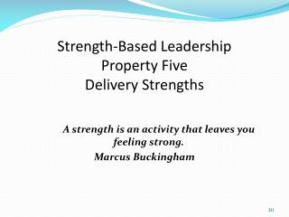 Strength-Based Leadership Property Five Delivery Strengths