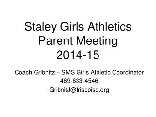 Staley Girls Athletics  Parent Meeting 2014-15