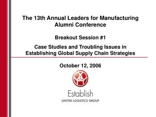 The 13th Annual Leaders for Manufacturing Alumni Conference Breakout Session #1