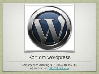 Kort om wordpress