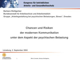 Chancen und Risiken  der modernen Kommunikation   unter dem Aspekt der psychischen Belastung