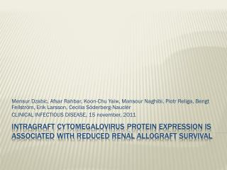 Intragraft+cytomegalovirus+protein+expression+is+associated+with+reduced