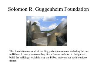 Solomon R. Guggenheim Foundation