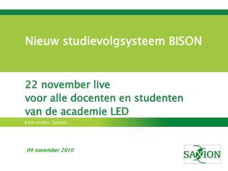 Nieuw studievolgsysteem BISON