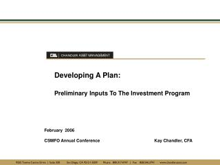 Developing A Plan: Preliminary Inputs To The Investment Program
