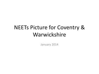 NEETs Picture for Coventry & Warwickshire
