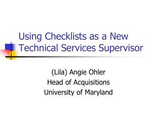 Using Checklists as a New Technical Services Supervisor