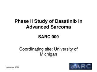 Phase II Study of Dasatinib in Advanced Sarcoma