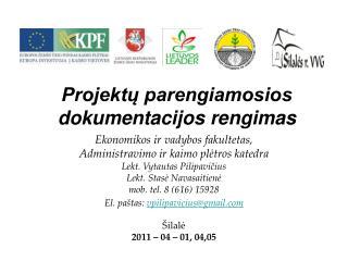 Projektų parengiamosios dokumentacijos rengimas