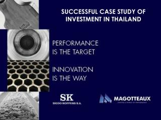 SUCCESSFUL CASE STUDY OF INVESTMENT IN THAILAND