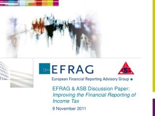 EFRAG & ASB Discussion Paper:  Improving the Financial Reporting of Income Tax