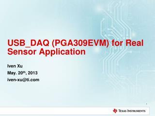 USB_DAQ (PGA309EVM) for Real Sensor Application