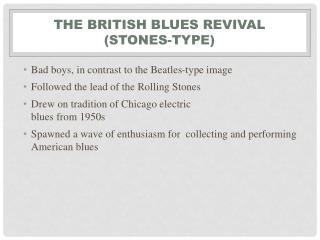 The British Blues Revival (Stones-Type)