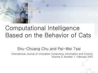 Computational Intelligence  Based on the Behavior of Cats