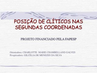 POSI��O DE CL�TICOS NAS SEGUNDAS COORDENADAS