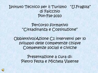 Istituto Tecnico  per  il Turismo di Faicchio...