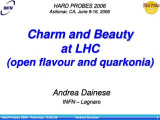 Charm and Beauty  at LHC (open flavour and quarkonia)