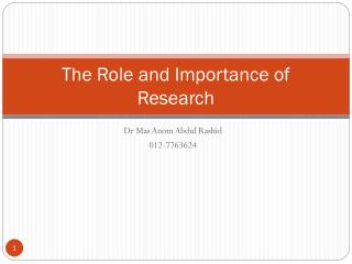 The Role and Importance of Research