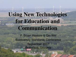 Using New Technologies for Education and Communication