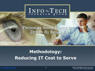 Methodology: Reducing IT Cost to Serve