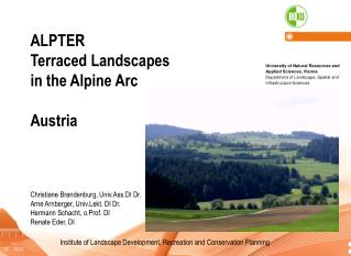 ALPTER  Terraced Landscapes  in the  A lpine  A rc Austria