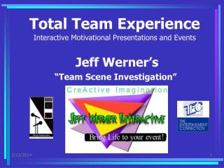 Total Team Experience  Interactive Motivational Presentations and Events