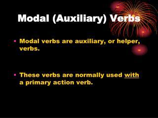Modal (Auxiliary) Verbs