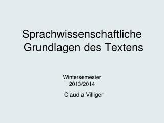 Sprachwissenschaftliche  Grundlagen des Textens
