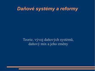 Daňové systémy a reformy