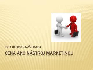 Cena ako nástroj marketingu