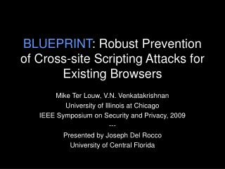 BLUEPRINT : Robust Prevention of Cross-site Scripting Attacks for Existing Browsers