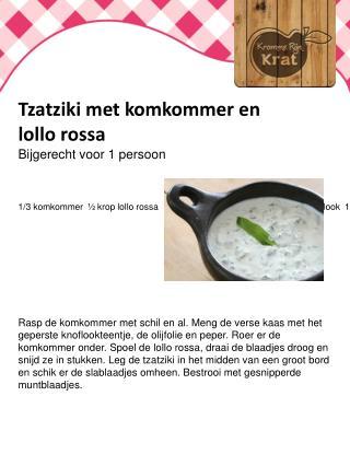 Tzatziki met komkommer en  lollo rossa Bijgerecht voor 1 persoon