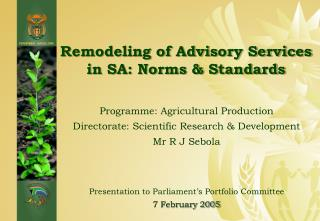 Remodeling of Advisory Services in SA: Norms & Standards