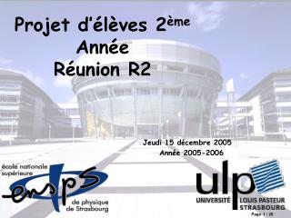 Projet d'élèves 2 ème  Année Réunion R2