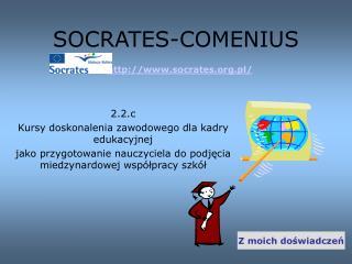 SOCRATES-COMENIUS socrates.pl/