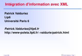 Intégration d'information avec XML