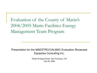 Evaluation of the County of Marin's 2004/2005 Marin Facilities Energy Management Team Program