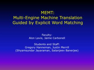 MEMT: Multi-Engine Machine Translation Guided by Explicit Word Matching