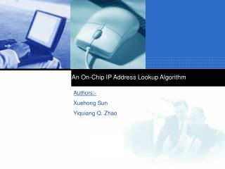 An On-Chip IP Address Lookup Algorithm