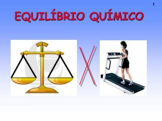 EQUIL�BRIO QU�MICO