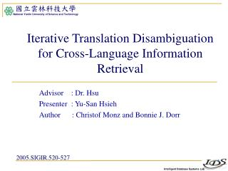 Iterative Translation Disambiguation for Cross-Language Information Retrieval