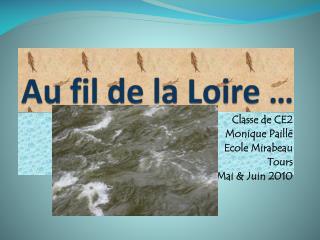 Au fil de la Loire …