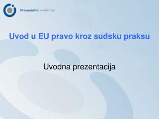 Uvodna prezentacija