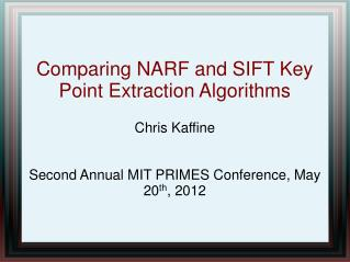Comparing NARF and SIFT Key Point Extraction Algorithms