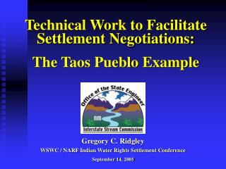 Technical Work to Facilitate Settlement Negotiations: The Taos Pueblo Example
