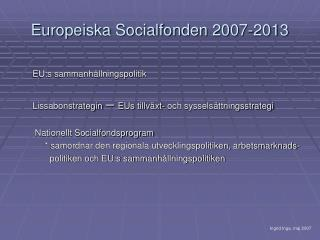 Europeiska Socialfonden 2007-2013